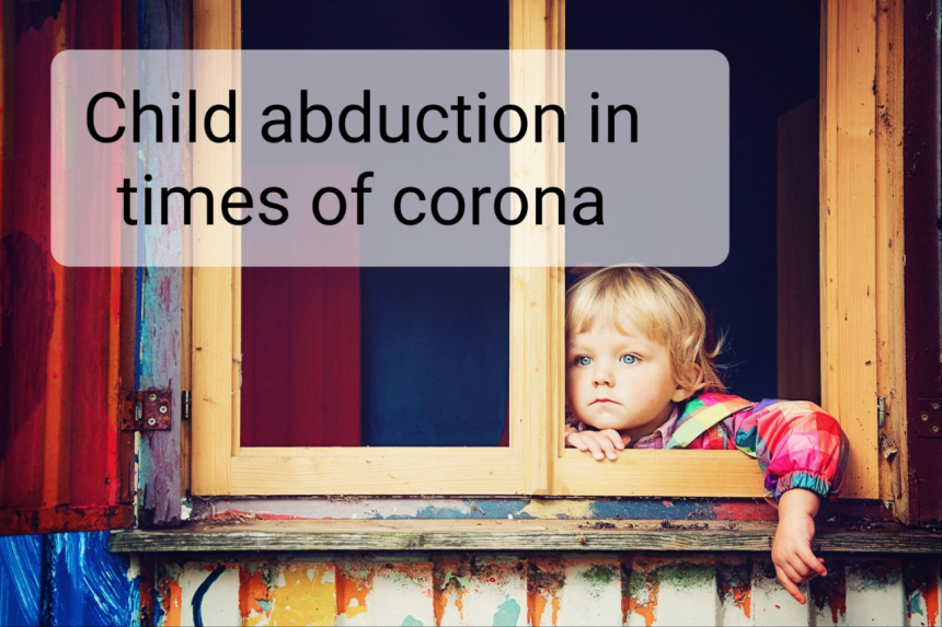 Международното отвличане на деца и производствата по Хагската конвенция по време на COVID-19 пандемия